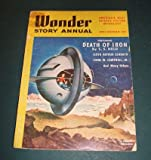 Wonder Story Annual - 1952 Edition - Vol. 1, No. 3