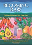 Becoming Raw, Brenda Davis and Vesanto Melina, 1570672385