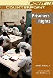 Prisoners' Rights, David L. Hudson, 0791092771