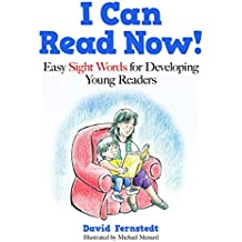 I Can Read Now!: Easy Sight Words for Developing Young Readers