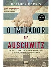 O tatuador de Auschwitz: Baseado na história real de um amor que desafiou os horrores dos campos de concentração - 2ª Edição