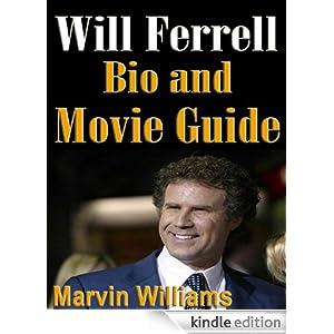 Will Ferrell Bio and Film Guide Ron Grant