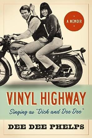 Amazon Com Vinyl Highway Ebook Dee Dee Phelps Tobias