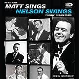 Matt Sings & Nelson Swings