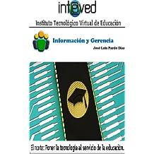 Información y Gerencia (Spanish Edition)