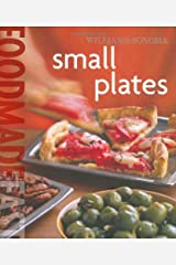 Williams-Sonoma: Small Plates (Food Made Fast) Hardcover