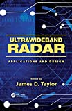 james d taylor - Ultrawideband Radar: Applications and Design