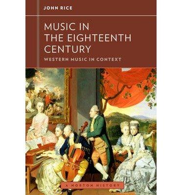 [(Music in the 18th Century )] [Author: John A. Rice] [Jan-2013] pdf epub