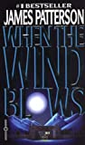 When the Wind Blows, James Patterson, 0446607657