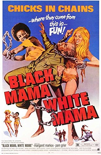 Black Mama, White Mama Poster Movie 11x17 Pam Grier Margaret Markov Sid Haig Lynn Borden (White Mama Poster)