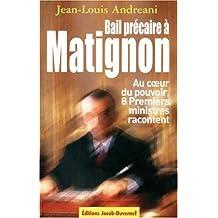 Bail précaire à Matignon