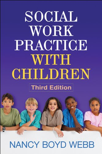 Download Social Work Practice with Children, Third Edition (Clinical Practice with Children, Adolesc) Pdf
