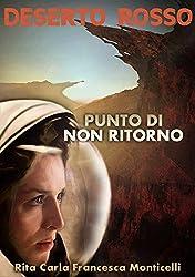 Deserto rosso - Punto di non ritorno (Italian Edition)