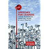 Speeches for Leaders: Leave Audiences Wanting More