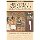 Egyptian Book of the Dead: The Book of Going Forth by Day: The Complete Papyrus of Ani Featuring Integrated Text and Full-Col
