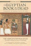 Image of The Egyptian Book of the Dead: The Book of Going Forth by Day: The Complete Papyrus of Ani Featuring Integrated Text and Full-Color Images