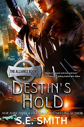 Destin's Hold: The Alliance