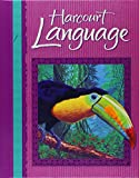 Harcourt School Publishers Language: Student Edition Grade 5 2002