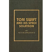 Tom Swift and His Space Solatron