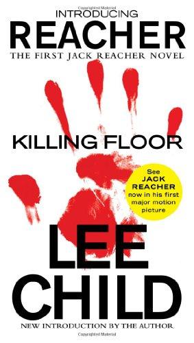 Killing Floor - Book #1 of the Jack Reacher