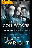 The Collectors: Karma Police Book Three