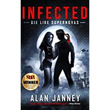 Infected: Die Like Supernovas (The Outlaw Book 2) (English Edition)