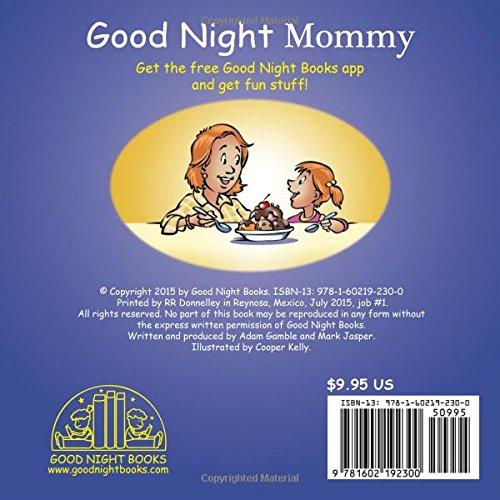 1850553d535c Amazon.com: Good Night Mommy (Good Night Our World) (9781602192300): Adam  Gamble, Mark Jasper, Cooper Kelly: Books