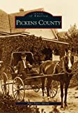 img - for Pickens County (SC) (Images of America) book / textbook / text book