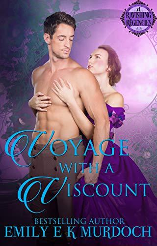 Voyage with a Viscount (Ravishing Regencies Book 5) (English Edition)