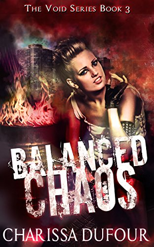 Balanced Chaos (The Void Series Book 3)