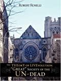 The Theory of Livevolution, Robert Roselli, 160647281X