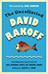 The Uncollected David Rakoff: Includi...
