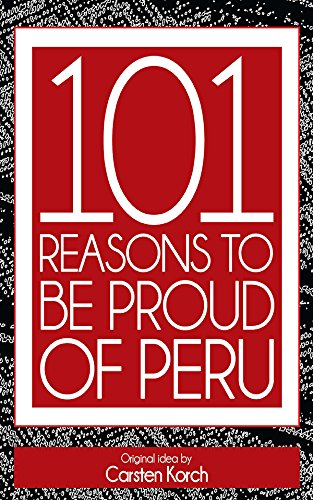 Download PDF 101 Reasons to be proud of Peru - Second edition