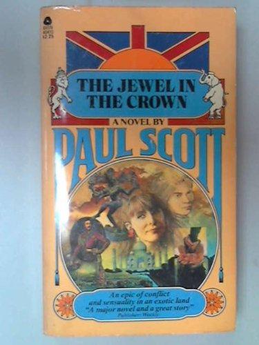 The Jewel in the Crown: The Raj Quartet Book 1