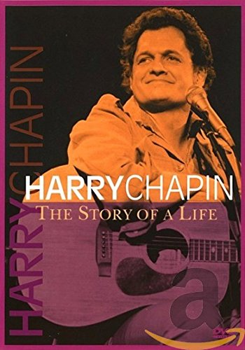 Harry Chapin: The Story Of A Life