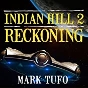 Reckoning: Indian Hill, Book 2 | Mark Tufo