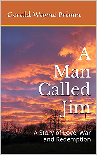 amazon com a man called jim a story of love war and redemption