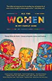 img - for All the Women in My Family Sing: Women Write the World: Essays on Equality, Justice, and Freedom (Nothing but the Truth So Help Me God) book / textbook / text book