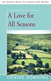 A Love for All Seasons, Denise Domning, 1450214495