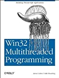 Win32 Multithreaded Programming by Cohen, Aaron, Woodring, Mike (1997) Paperback