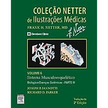 Sistema Muscular. Biologia. Parte III - Volume 6. Coleção Netter de Ilustrações Médicas