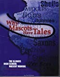 Why Mascots Have Tales, Fred Willman, 0976770105