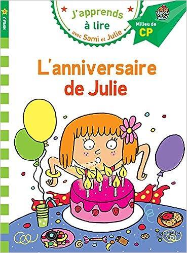 Carte Bonne Fete Julie Gratuite.Amazon Fr Sami Et Julie Cp Niveau 2 L Anniversaire De Julie Leo