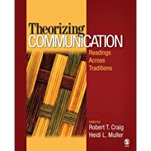 Theorizing Communication: Readings Across Traditions by Robert T. Craig (2007-04-05)