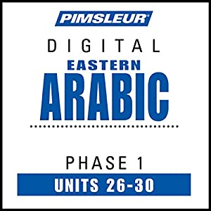 Arabic (East) Phase 1, Unit 26-30 Hörbuch