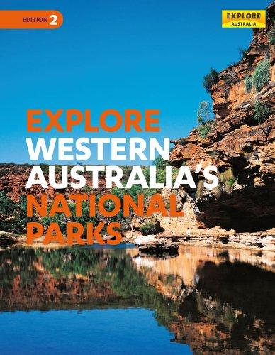 Explore Western Australia's National Parks (Explore Australia)