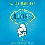 Divine Misfortune   A. Lee Martinez