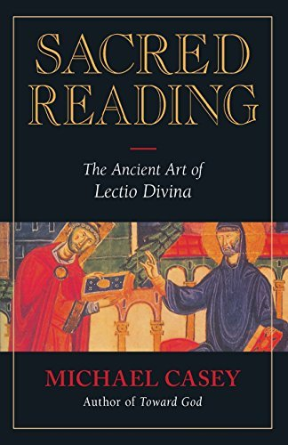 Sacred Reading: The Ancient Art of Lectio Divina [Michael Casey] (Tapa Blanda)