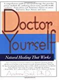 Doctor Yourself, Andrew W. Saul and Andrew Saul, 1591200334