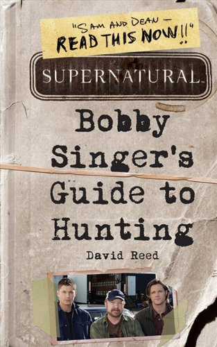 Supernatural: Bobby Singer's Guide to Hunting cover